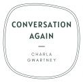 Conversation Again